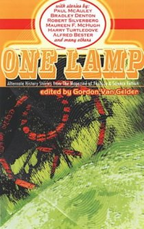 One Lamp—Alternate History Stories from The Magazine of Fantasy & Science Fiction